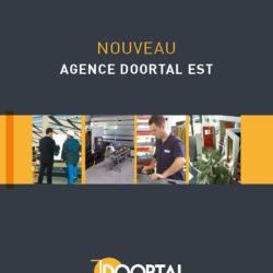 Nouvelle agence DOORTAL dans l'EST